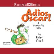 Adios Oscar Audiobook, by Peter Elwell