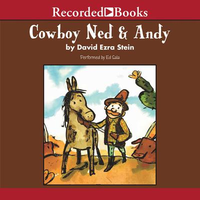 Cowboy Ned and Andy Audiobook, by David Ezra Stein
