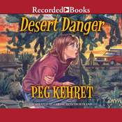 Desert Danger Audiobook, by Peg Kehret