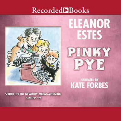 Pinky Pye Audiobook, by Eleanor Estes