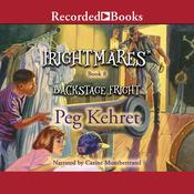 Backstage Fright, by Peg Kehret