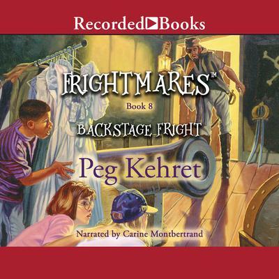 Backstage Fright Audiobook, by Peg Kehret