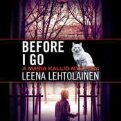 Before I Go Audiobook, by Leena Lehtolainen