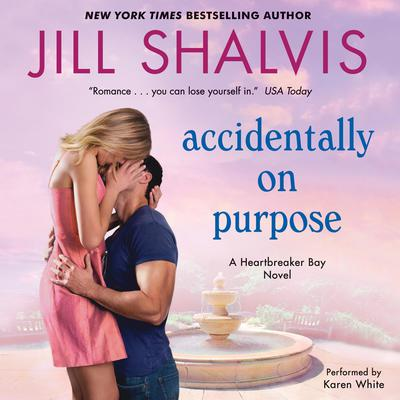 Accidentally on Purpose: A Heartbreaker Bay Novel Audiobook, by