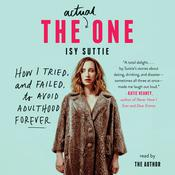 The Actual One: How I Tried, and Failed, to Avoid Adulthood Forever, by Isy Suttie