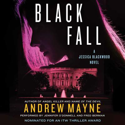 Black Fall: A Jessica Blackwood Novel Audiobook, by Andrew Mayne