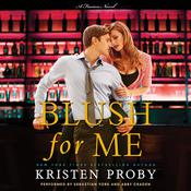 Blush for Me: A Fusion Novel, by Kristen Proby