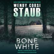 Bone White: Mundys Landing Book Three Audiobook, by Wendy Corsi Staub