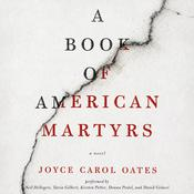 A Book of American Martyrs: A Novel Audiobook, by Joyce Carol Oates