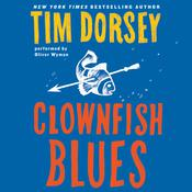Clownfish Blues: A Novel Audiobook, by Tim Dorsey