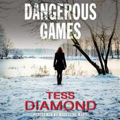 Dangerous Games Audiobook, by Tess Diamond