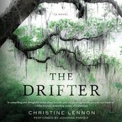 The Drifter: A Novel Audiobook, by Christine Lennon