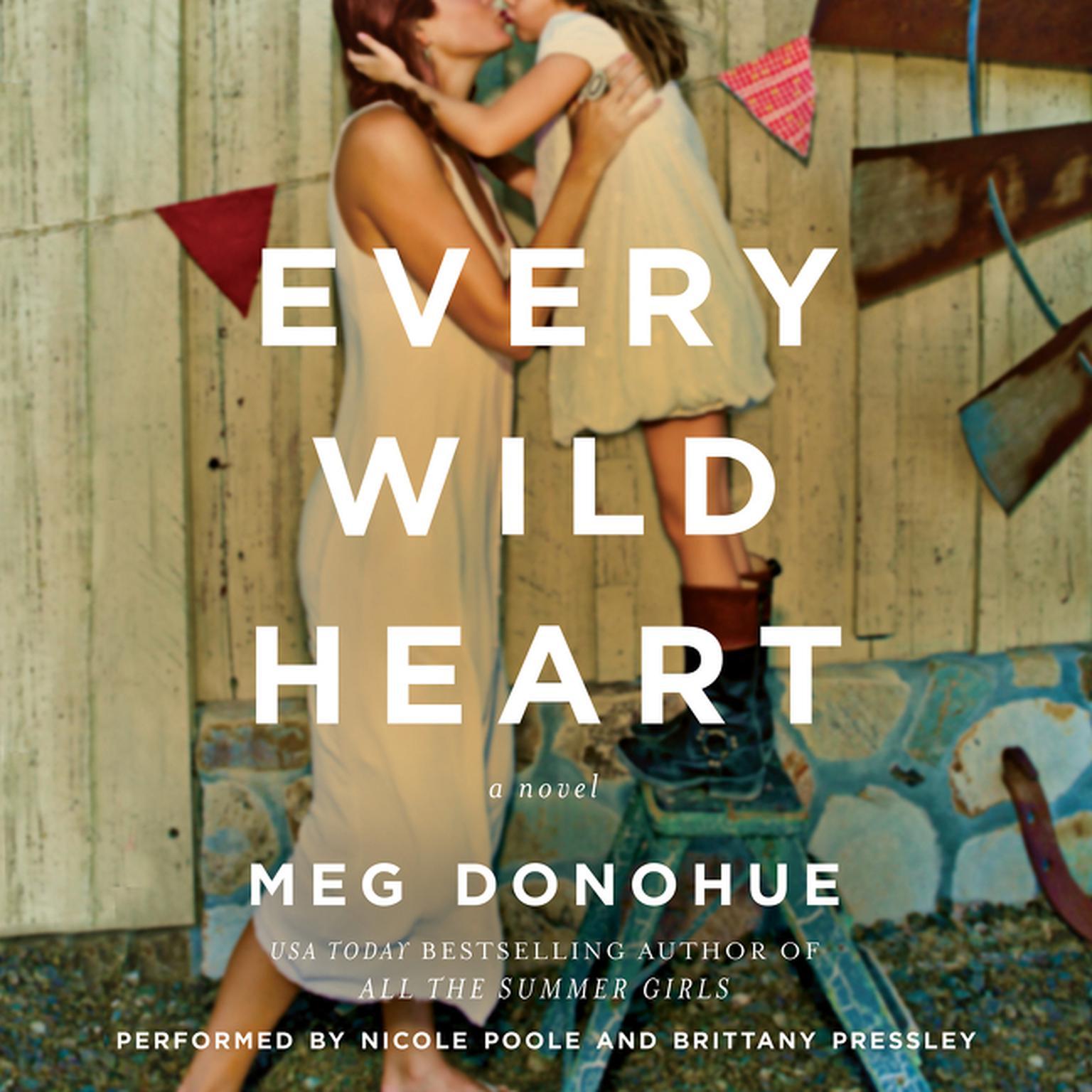 Printable Every Wild Heart: A Novel Audiobook Cover Art