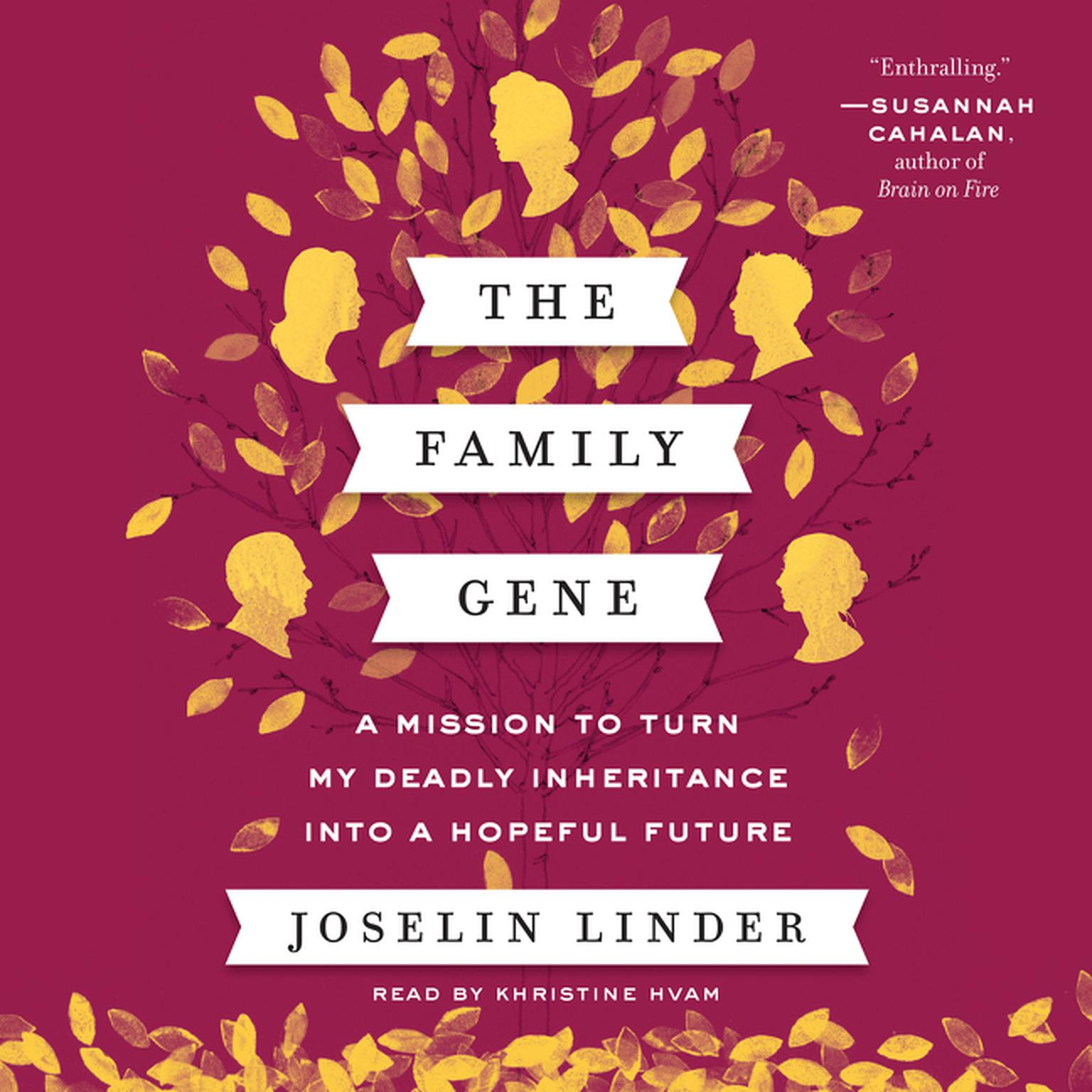 Printable The Family Gene: A Mission to Turn My Deadly Inheritance Into a Hopeful Future Audiobook Cover Art