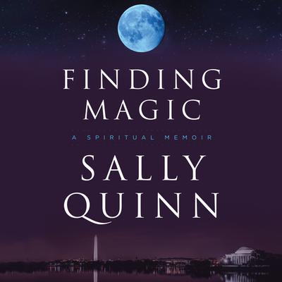 Finding Magic: A Spiritual Memoir Audiobook, by
