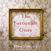 The Fortunate Ones: A Novel Audiobook, by Ellen Umansky