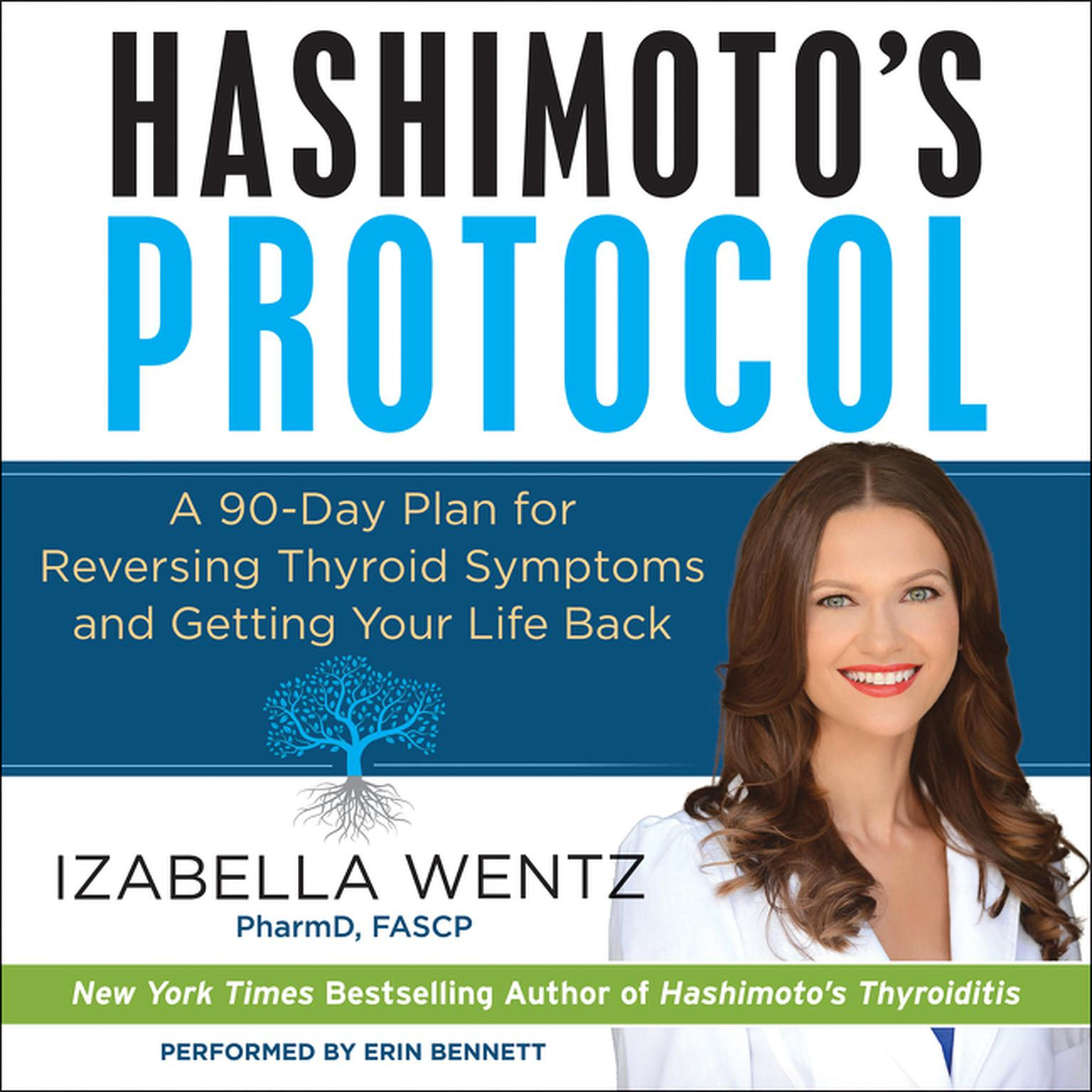 Printable Hashimoto's Protocol: A 90-Day Plan for Reversing Thyroid Symptoms and Getting Your Life Back Audiobook Cover Art