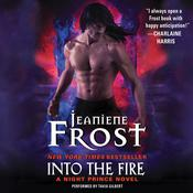 Into the Fire: A Night Prince Novel, by Jeaniene Frost