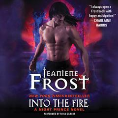 Into the Fire: A Night Prince Novel Audiobook, by