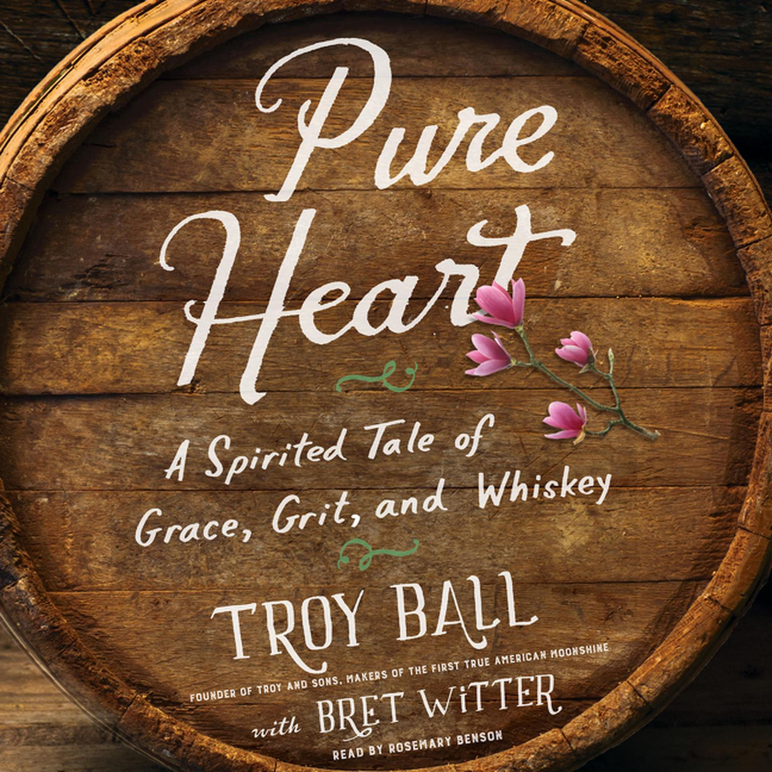 Printable Pure Heart: A Spirited Tale of Grace, Grit, and Whiskey Audiobook Cover Art