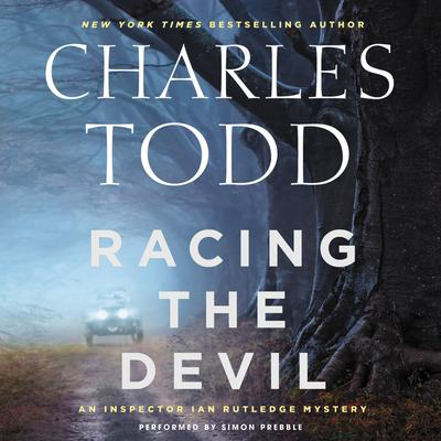 Racing the Devil: An Inspector Ian Rutledge Mystery Audiobook, by Charles Todd