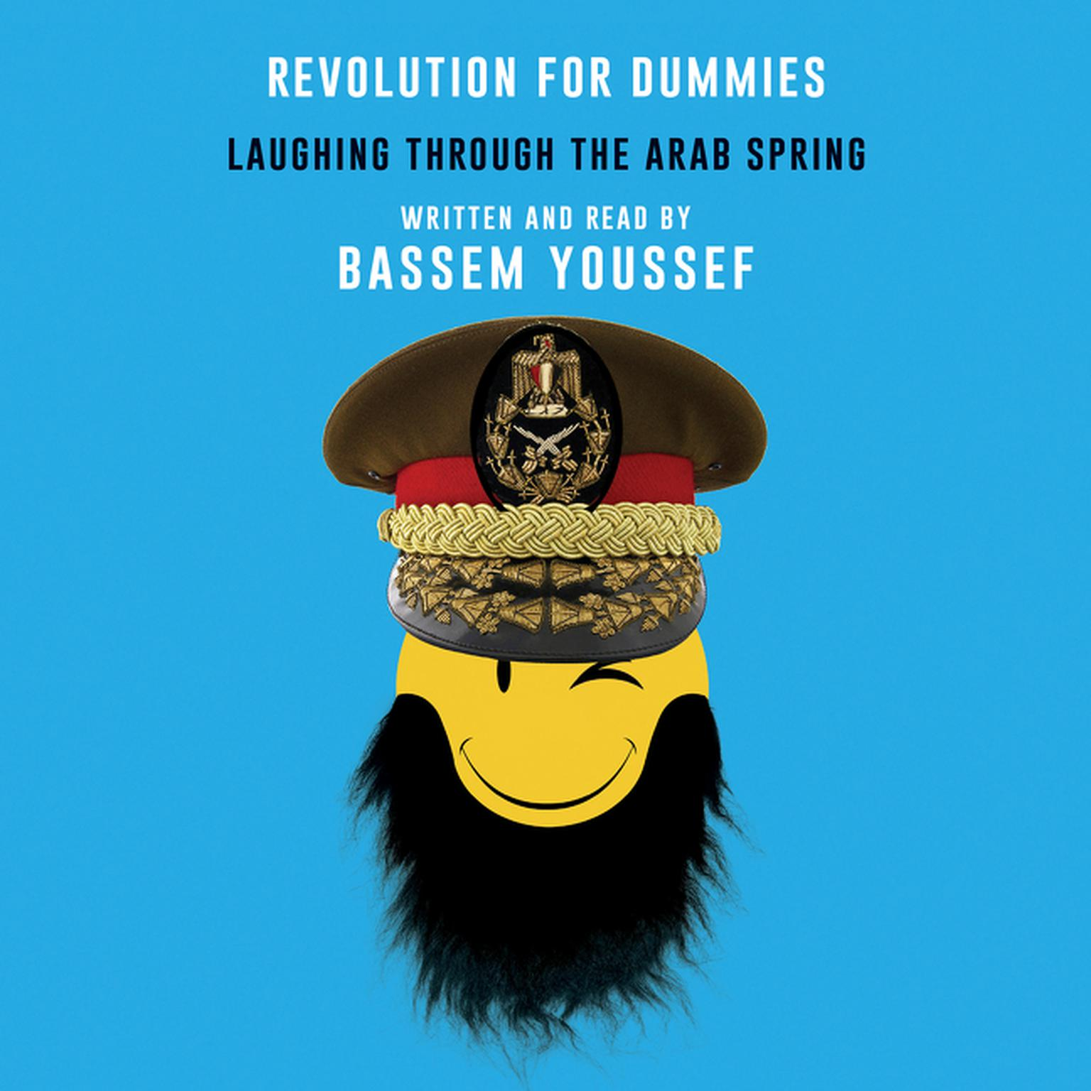 Printable Revolution for Dummies: Laughing through the Arab Spring Audiobook Cover Art