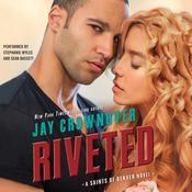 Riveted: A Saints of Denver Novel, by Jay Crownover