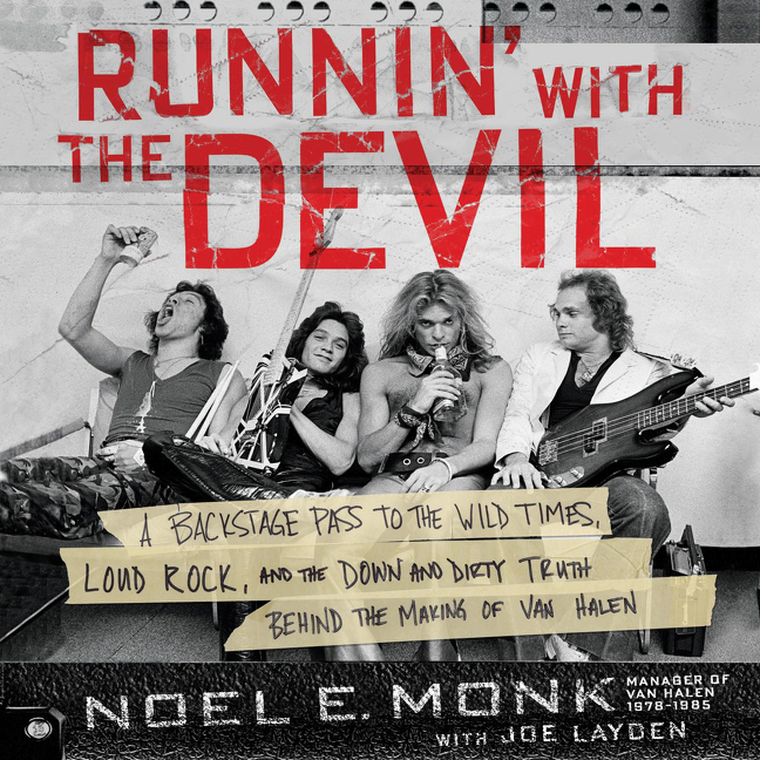 Printable Runnin' with the Devil: A Backstage Pass to the Wild Times, Loud Rock, and the Down and Dirty Truth Behind the Making of Van Halen Audiobook Cover Art