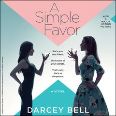 A Simple Favor Audiobook, by Darcey Bell