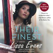 Their Finest: A Novel Audiobook, by Lissa Evans