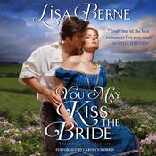 You May Kiss the Bride: The Penhallow Dynasty Audiobook, by Lisa Berne