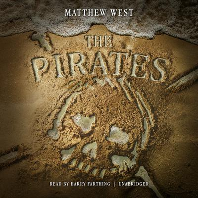 The Pirates Audiobook, by Matthew West