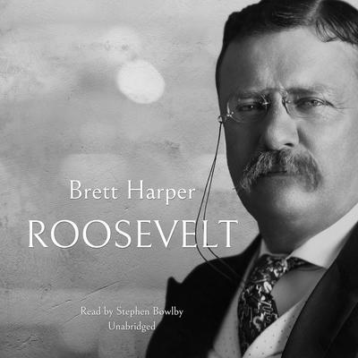 Roosevelt Audiobook, by Brett Harper