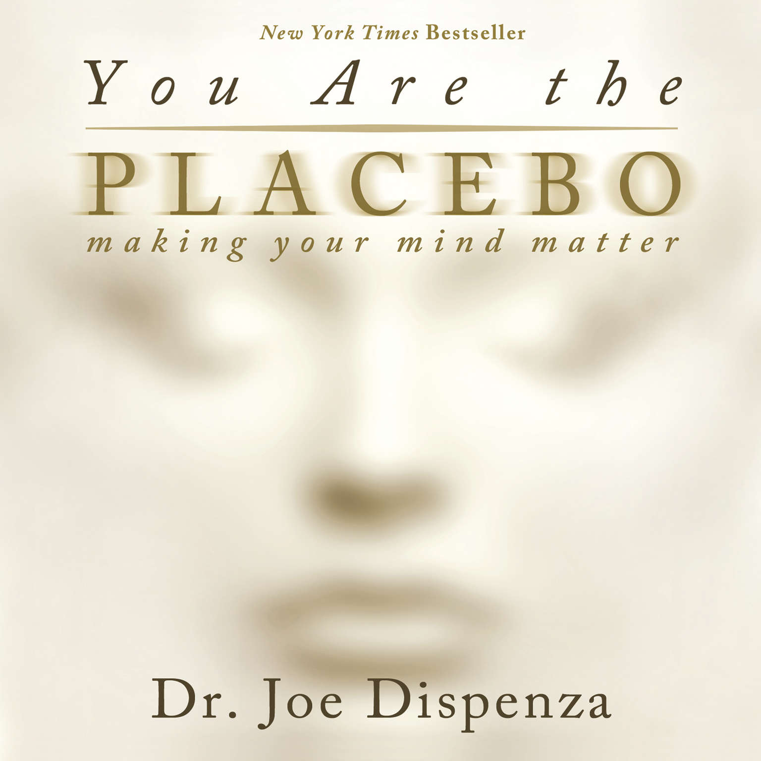 You Are The Placebo Audiobook, by Joe Dispenza