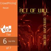 Act of Will Audiobook, by M. Darusha Wehm