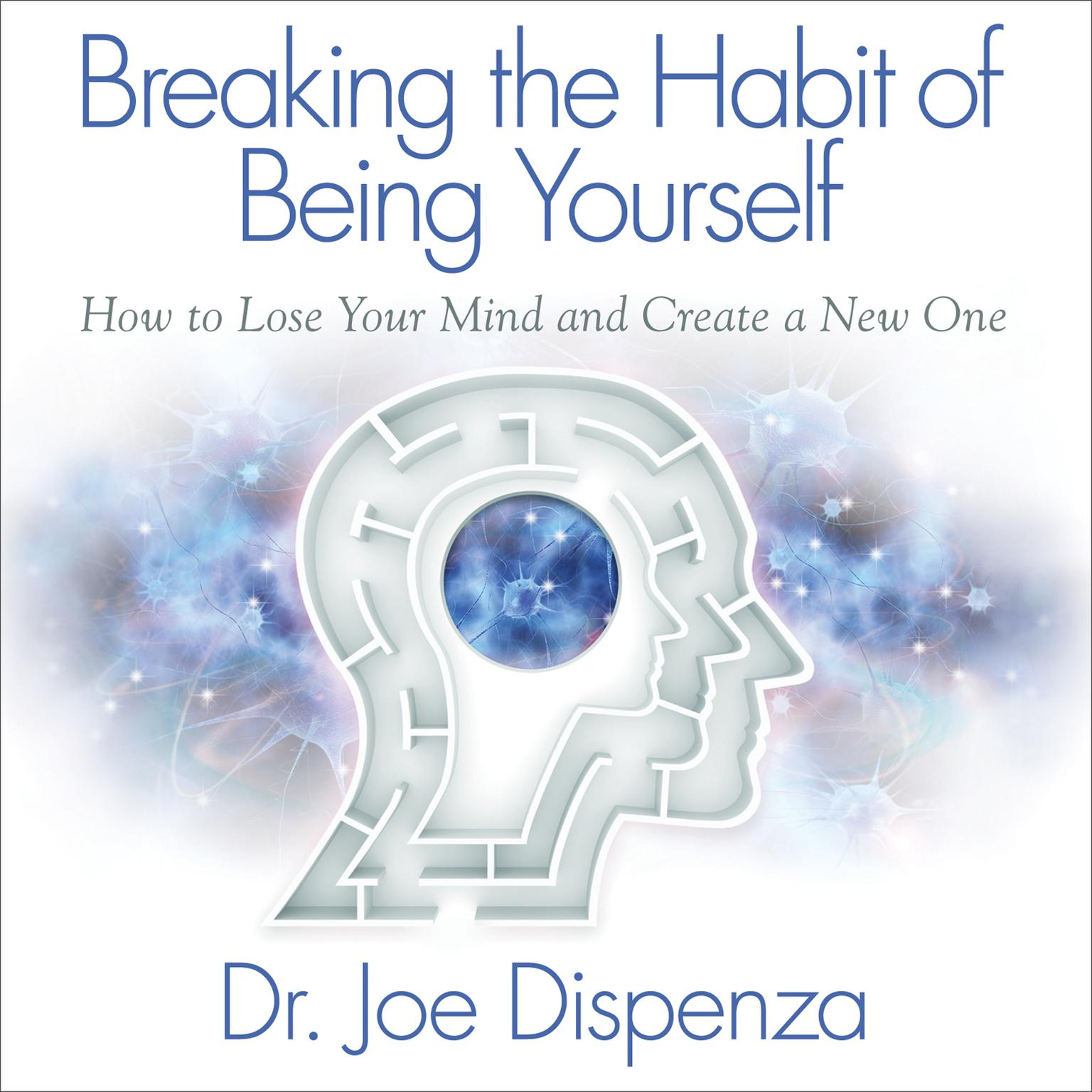 Printable Breaking the Habit of Being Yourself Audiobook Cover Art