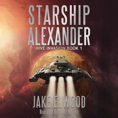 Starship Alexander Audiobook, by Jake Elwood