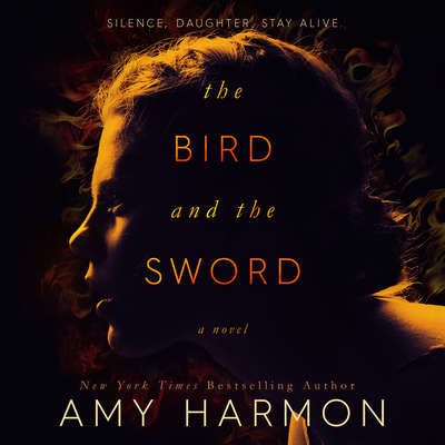 The Bird and the Sword Audiobook, by Amy Harmon