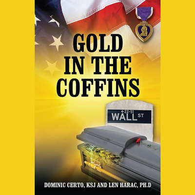 Gold In The Coffins Audiobook, by Dominic Certo