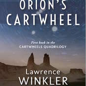 Orion's Cartwheel Audiobook, by Lawrence Winkler