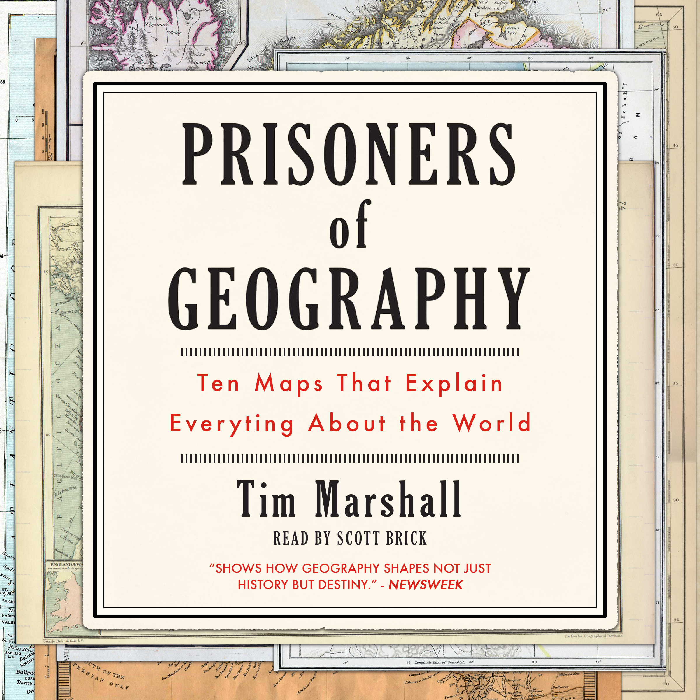 Printable Prisoners of Geography: Ten Maps That Explain Everything About the World Audiobook Cover Art