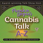 Cannabis Talk A to Z with Frankie Boyer, Vol. 2 Audiobook, by Frankie Boyer