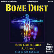 Bone Dust Audiobook, by Bette Golden Lamb JJ