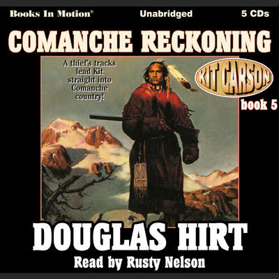 Comanche Reckoning Audiobook, by Douglas Hirt