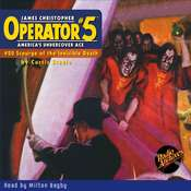 Operator #5: Scourge of the Invisible Death Audiobook, by Curtis Steele