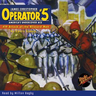 Operator #5: Attack of the Blizzard-Men Audiobook, by Curtis Steele