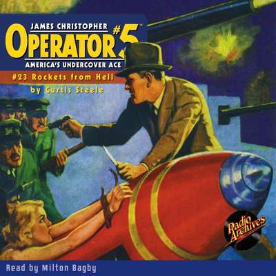 Operator #5: Rockets From Hell Audiobook, by Curtis Steele