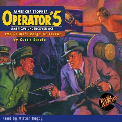 Operator #5: Crimes Reign of Terror Audiobook, by Curtis Steele