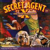 Secret Agent X: The Fear Merchants Audiobook, by Paul Chadwick