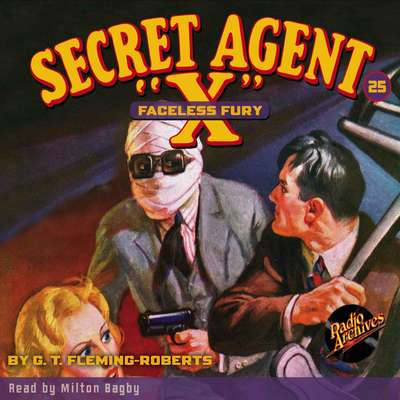 Secret Agent X: Faceless Fury Audiobook, by G. T. Fleming-Roberts